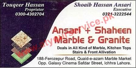 Ansari + Shaheen Marble & Granite - Ferozpur Road Quaid e Azam Marble Market Ichraa, Lahore