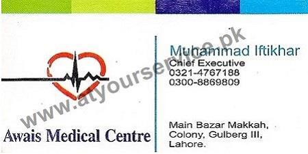 Awais Medical Centre - Main Bazar Makkah Colony Gulberg III, Lahore