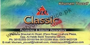 Classic Wood (Furniture & Interior Decorators) - Maulana Saukat Ali Road Township, Lahore