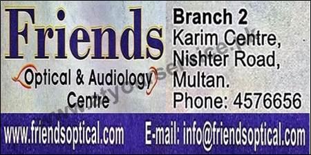 Friends Optical & Audiology Centre - Nishter Road, Multan