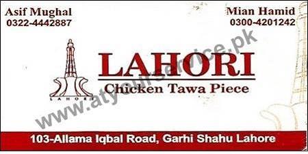 Lahori Chicken Tawa Piece - Allama Iqbal Road Garhi Shahu, Lahore
