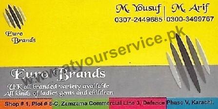 Euro Brands (Ladies & Children Garments) – Zamzama Commercial, DHA Phase 5, Karachi