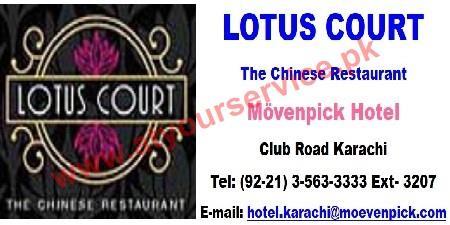 Lotus Court (Chinese Restaurant) – Movenpick Hotel, Club Road, Karachi