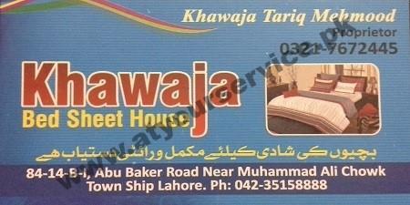 Khawaja Bed Sheet House – Abu Bakar Road, Township, Lahore